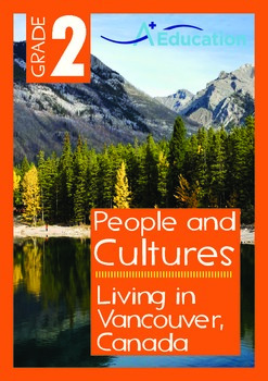 People and Cultures - Living in Vancouver, Canada - Grade 2