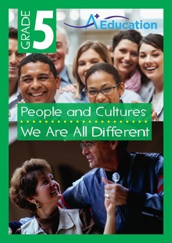 People and Cultures - We Are All Different - Grade 5
