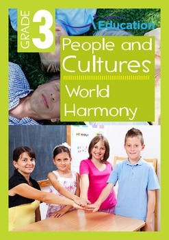 People and Cultures - World Harmony - Grade 3