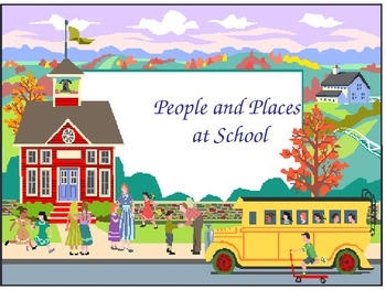 People and Places at my School- Powerpoint/printable for students
