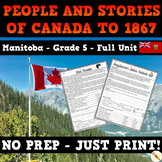 People and Stories of Canada to 1867 - Manitoba Social Studies Unit - Grade 5
