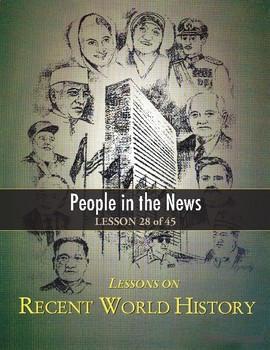 People in the News (Post-WWII), RECENT WORLD HISTORY LESSON 28/45, Contests+Quiz