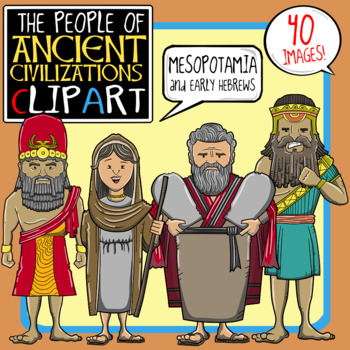 People of Ancient Civilizations Clip Art: Mesopotamia + Early Hebrews
