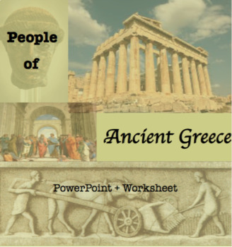 People of Ancient Greece PowerPoint and Worksheet