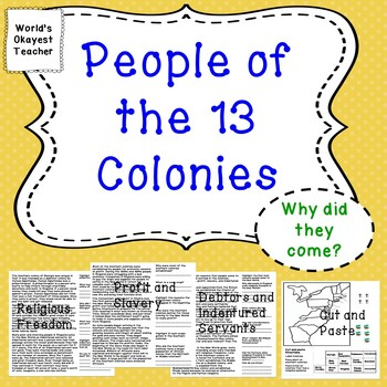 People of the 13 Colonies: Why Did They Come?
