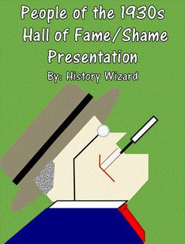 People of the 1930s Hall of Fame/Shame Presentation