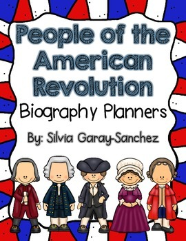 People of the American Revolution:  Biography Planners