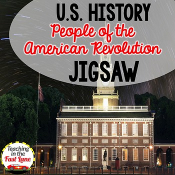 People of the American Revolution Jigsaw Activity