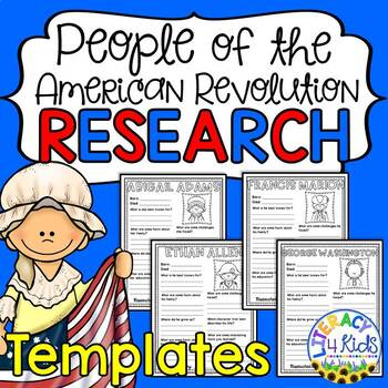 People of the American Revolution Research Templates for Grades 3-5