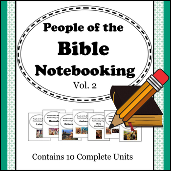 People of the Bible Notebooking Units - Volume 2 (Contains 10 units!)