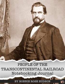 People of the Transcontinental Raliroad Notebooking Journal