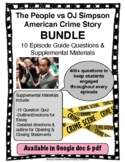 People v OJ Simpson American Crime Story Episodes Questions & Materials Bundle
