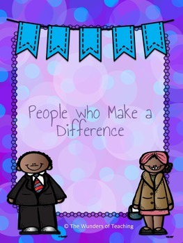 People who Make a Difference: Close Reading Packet