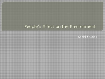 People's Effects on the Environment
