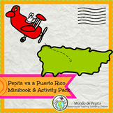 Pepita va a Puerto Rico Spanish Culture Minibook and Activ