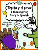 Pepita y el pavo Thanksgiving Printable Spanish Minibook &