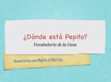 Pepito el Perrito: en la Casa (PPT)