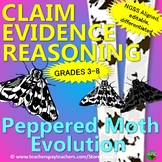 Peppered Moth NGSS: CLAIM - EVIDENCE - REASONING - Differentiated grades 3 - 8