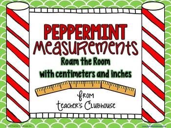 Peppermint Measurement - Roam the Room for Centimeters & Inches