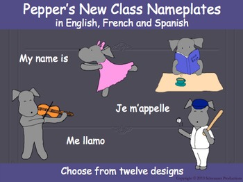 Pepper's New Class Nameplates in Spanish, French and English