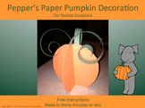 Pepper's Paper Pumpkin Decoration for Thanksgiving and Other Holidays