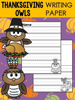 Peppy Pencil Writing Paper: Thanksgiving Owls, Pilgrim and Native American Owls