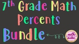Percents Bundle ~ Middle Grades Math ~ 2+ weeks of Resources