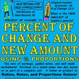 Percent Change (Increase or Decrease) and New Amount (Using Percent Proportions)