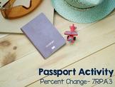 Percent Change - Passport Activity 7.RP.A.3