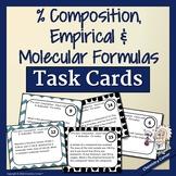 Percent Composition, Empirical & Molecular Formulas Task Cards