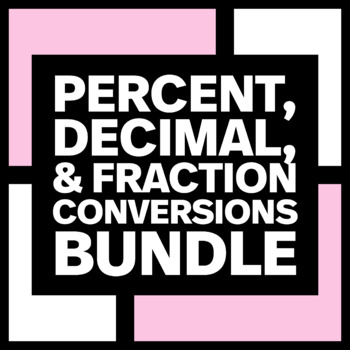 Percent, Decimal, & Fraction Conversions Poster and Foldable Bundle