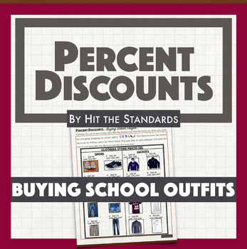 Percent Discounts - Buying School Outfits math real life activity