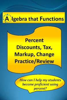 Percent: Discounts, Tax, Markup, Change Practice, Review