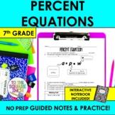 Percent Equation Notes