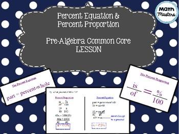 Percent Equation & Percent Proportion