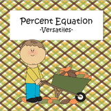 Percent Equation - Versatiles