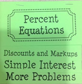 Percent Equations-Markup, Discounts, Simple Interest Flip Book Foldable
