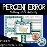 Calculating Percent Error - Gallery Walk Activity