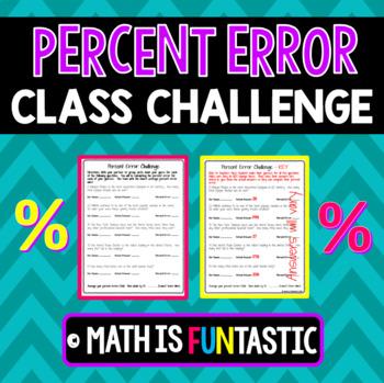 Percent Error Class Challenge