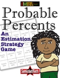 Percent Estimation Strategy Game: Fraction to Decimal -> P