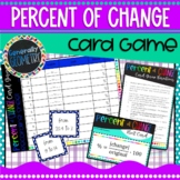 Percent Increase/Decrease Card Game; Algebra 1, Percent of Change