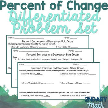 Percent Increase/Decrease Differentiated Problem Set