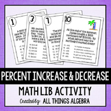 Percent Increase and Decrease (Discount, Mark-Up, and Tax) Math Lib