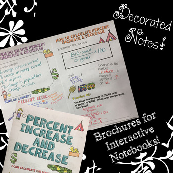 Percent Increase & Decrease - Decorated Note Brochure for Interactive Notebooks