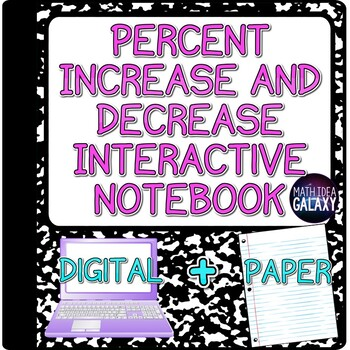 Percent Increase and Decrease - Interactive Notebook
