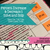 Percent Increase and Decrease Word Problems Solve and Snip- Common Core & TEKS