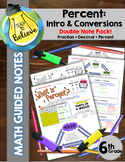 Percent Intro and Conversions - Double Note Pack- Guided Notes/Interactive Notes