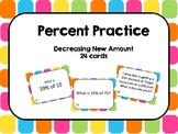 Percent Practice: Decreasing New Amount Task Cards