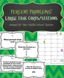 Percent Problems: Giant Task Cards/Stations