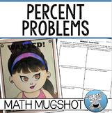 """PERCENT PROBLEMS - """"MATH MUGSHOT"""""""